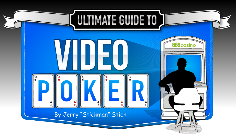 Video Poker Strategy Guide - How to Play Video Poker