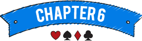 Video Poker - Chapter 6