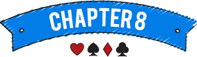 Video Poker - Chapter 8