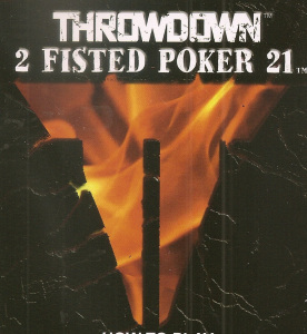 Picture of Throwdown 2 Fisted Poker 21