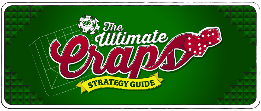 Craps Strategy Guide - How to Win at Craps?